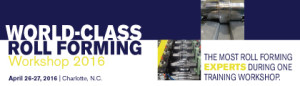 World-Class Roll Forming Workshop 2016